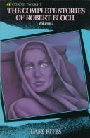 The Complete Stories of Robert Bloch