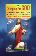 Shopping for God by James B. Twitchell