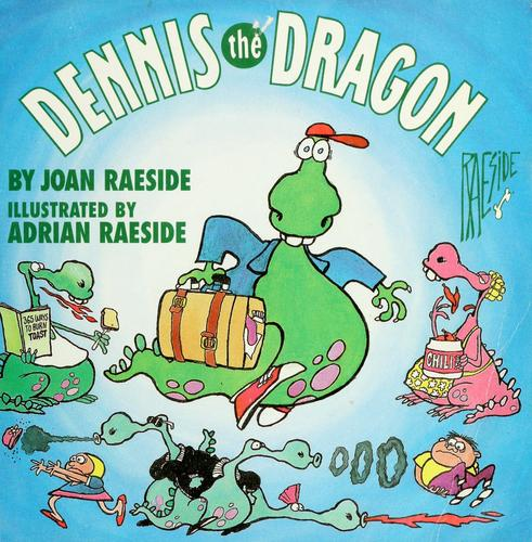 Dennis the dragon by Joan Raeside
