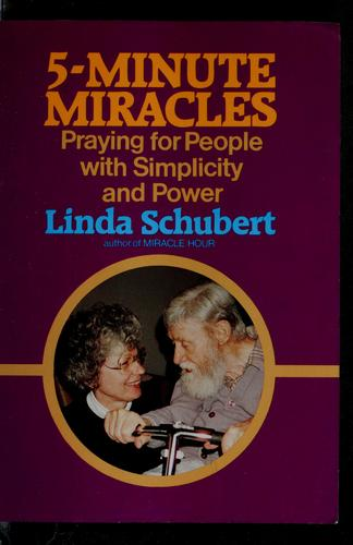 5-minute miracles by Linda Schubert