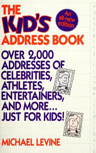 The kid's address book by Levine, Michael