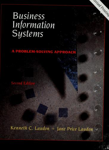 Business information systems by Kenneth C. Laudon
