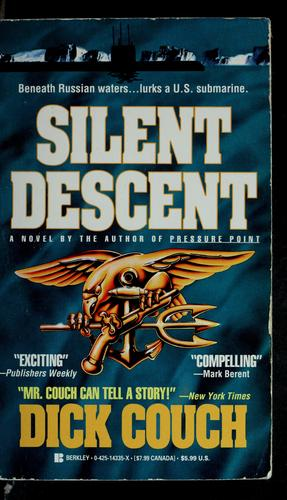 Silent descent by Dick Couch