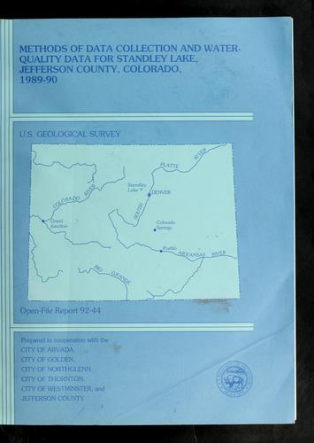 Methods of data collection and water-quality data for Standley Lake, Jefferson County, Colorado, 1989-90 by Barbara C Ruddy
