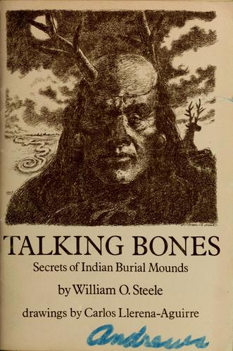 Talking bones by William O. Steele