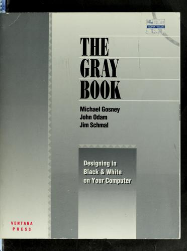 The gray book by Michael Gosney