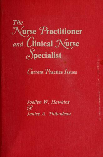 The nurse practitioner and clinical nurse specialist by Joellen Watson Hawkins