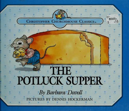 The potluck supper by Barbara Davoll