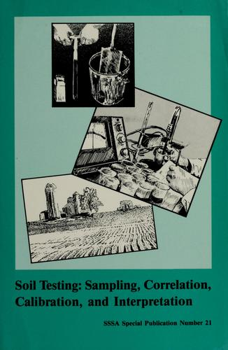 Soil testing by sponsored by Divisions S-4 ... [et al.] ; editor, J.R. Brown.