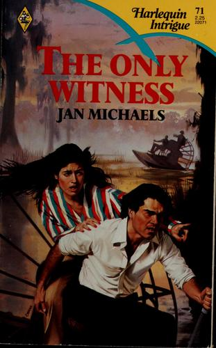 The Only Witness by Jan Michaels