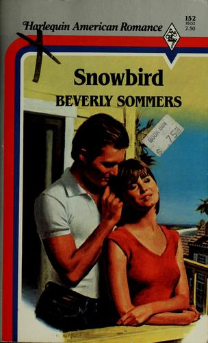 Snowbird by Beverly Sommers