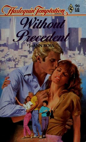 Without Precedent (Harlequin Temptation) by JoAnn Ross