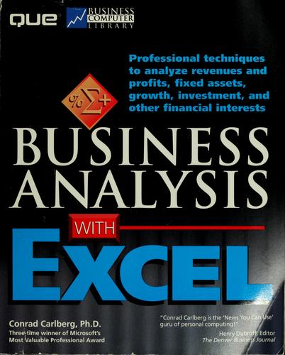 Business analysis with Excel by Conrad George Carlberg