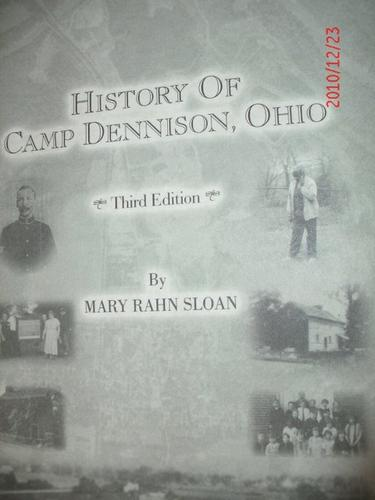 The history of Camp Dennison, Ohio by Mary Rahn Sloan