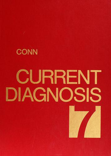 Current diagnosis by Howard F. Conn, Rex B. Conn