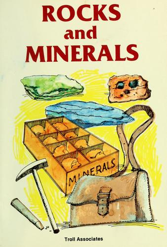 Rocks and minerals by Rae Bains