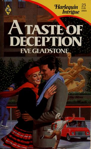 Taste Of Deception by Eve Gladstone