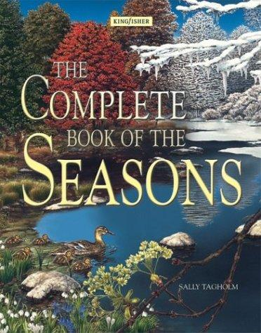 The Complete Book of the Seasons by Sally Tagholm