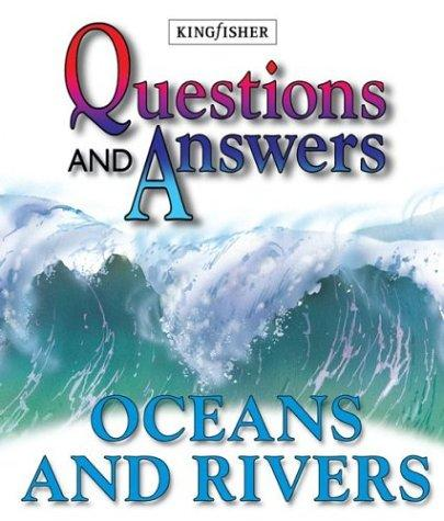 Oceans and Rivers (Questions and Answers) by Barbara Taylor