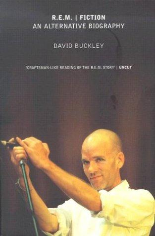 R.E.M.  Fiction by David Buckley