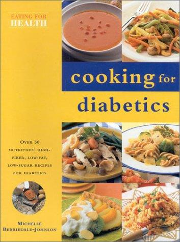 Cooking for Diabetics by Michelle Berriedale-Johnson