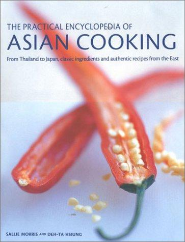 Practical Encyclopedia of Asian Cooking by Sallie Morris