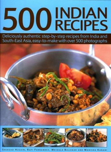 500 Indian Recipes by Shezad Husain