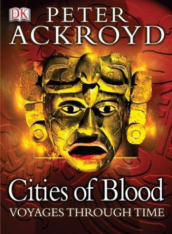 Cities of blood by Peter Ackroyd