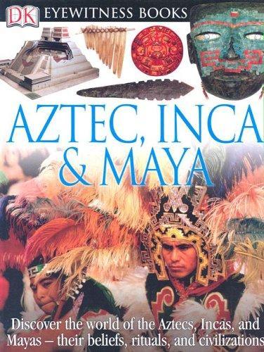 Aztec, Inca & Maya