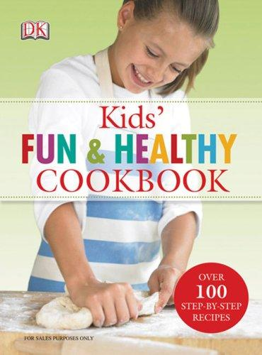 Kids' Fun and Healthy Cookbook by DK Publishing, Nicola Graimes