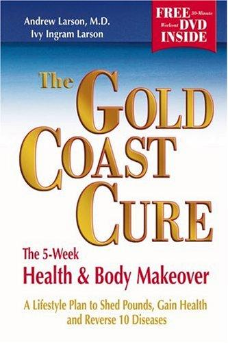 The Gold Coast cure by