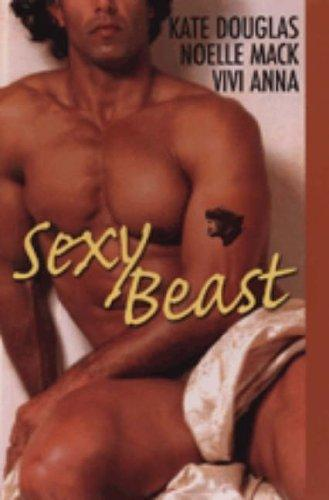Sexy Beast by Kate Douglas
