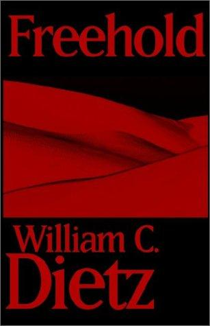 Freehold by William C. Dietz