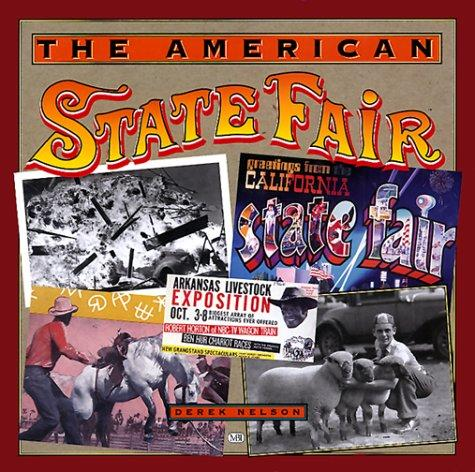 The American State Fair by Derek Nelson