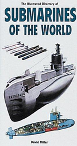 The illustrated directory of submarines of the world by Miller, David