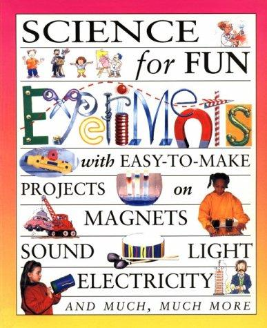 Science for fun experiments by Gary Gibson
