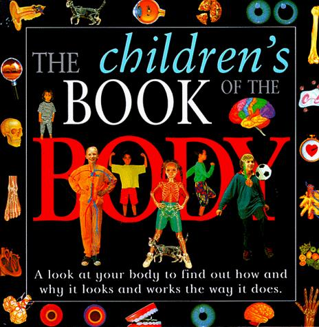 The children's book of the body by Anna Sandeman