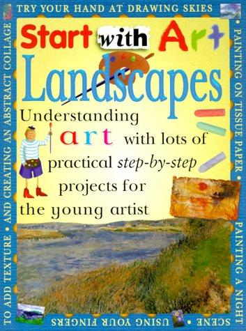Landscapes (Start With Art) Pb (Start With Art) by Sue Lacey