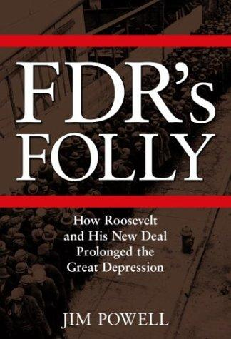 FDR's folly by Powell, Jim