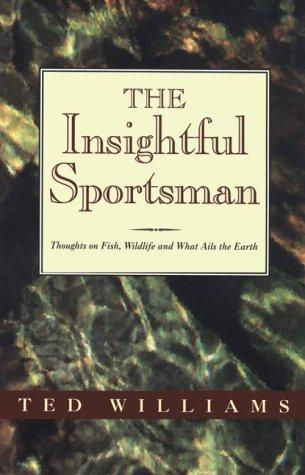 The insightful sportsman by Williams, Ted