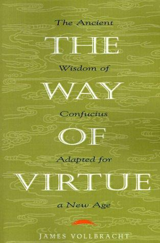 Way of Virtue by James Vollbracht