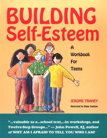 Building self-esteem by Jerome Trahey