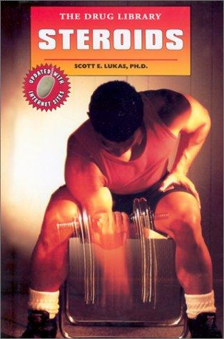 Steroids by Scott E. Lukas