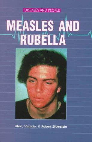 Measles and rubella by Alvin Silverstein