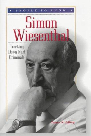 Simon Wiesenthal by Laura S. Jeffrey