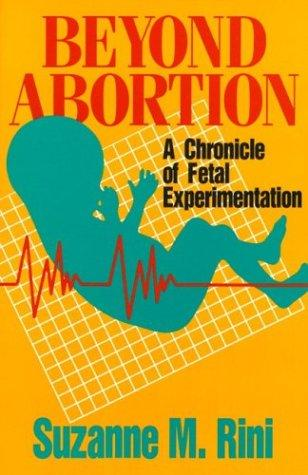 Beyond Abortion by Suzanne M. Rini