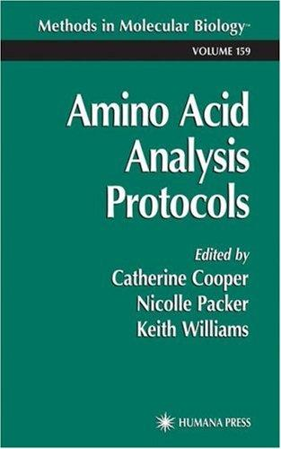 Amino Acid Analysis Protocols by Catherine Cooper