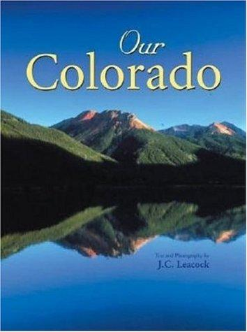 Our Colorado by J. C. Leacock