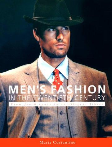 Men's Fashion in the Twentieth Century