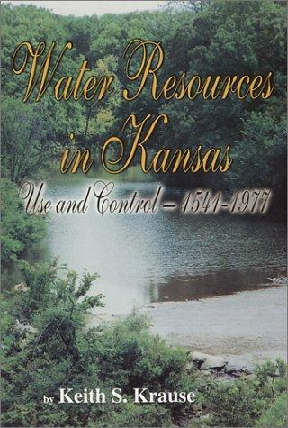 Water resources in Kansas by Keith S. Krause
